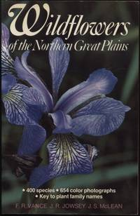 Wildflowers of the Northern Great Plains