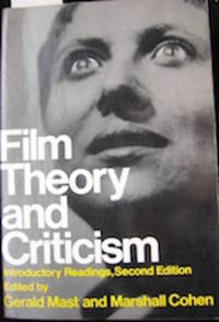Film Theory and Criticism: Introductory Readings Second Edition