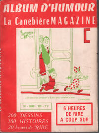 Album d'humour   La canebière magazine n° 125 by Collectif - 1977 - from philippe arnaiz and Biblio.com
