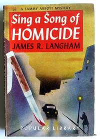 Sing a Song of Homicide (A Sammy Abbott Mystery)