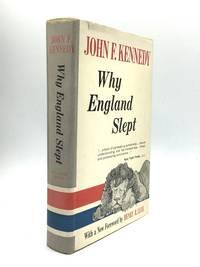 WHY ENGLAND SLEPT by Kennedy, John F - 1961