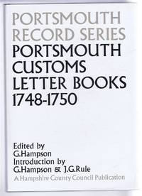 Portsmouth Record Series No. 8. Portsmouth Customs Letter Books 1748-1750