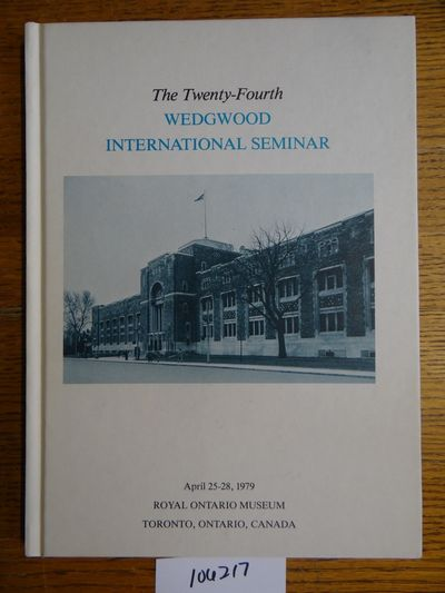 Wedgwood International Seminar, 1981. Hardbound. VG (Covers are slightly aged or soiled; pages are c...