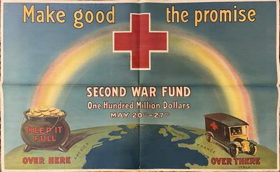 New York: American Red Cross, 1918. Original poster mounted on linen. Color lithograph. 34 3/4