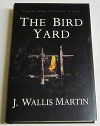 The Bird Yard