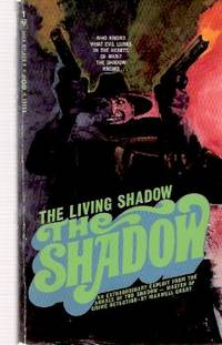 The Living Shadow ---by Maxwell Grant