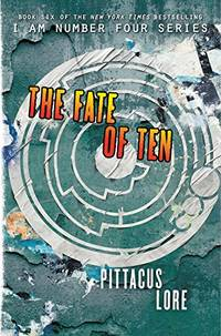 The Fate of Ten (I Am Number Four)