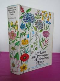 EVOLUTION AND PHYLOGENY OF FLOWERING PLANTS Dicotyldons: Facts and Theory. (signed copy)