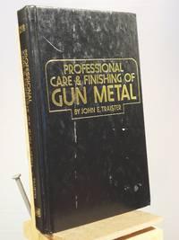 Professional care & finishing of gun metal