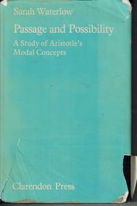 Passage and Possibility: A Study of Aristotle's Modal Concepts