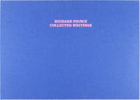 Richard Prince: Collected Writings (Deluxe Edition w/ T-Shirt)