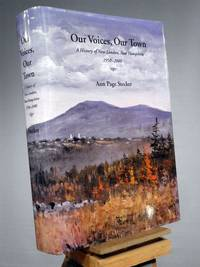 Our Voices, Our Town: A History of New London, New Hampshire, 1950 - 2000