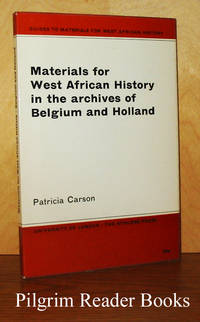 Materials for West African History in the Archives of Belgium and Holland