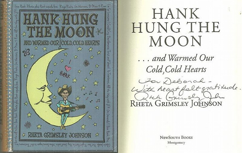 HANK HUNG THE MOON AND WARMED OUR COLD COLD HEARTS, Johnson, Rheta Grimsley