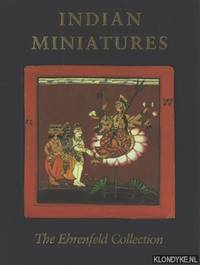 Indian Miniatures. The Ehrenfeld Collection