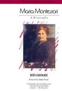 Maria Montessori: A Biography (Radcliffe Biography Series)