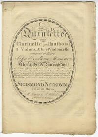 [Op. 8]. Quintetto pour Clarinette (ou Hautbois) 2 Violons, Alto et Violoncelle composé et dédié A Son Excellence Monsieur Alexandre de Narnyschkine... élève de Haydn. [Parts]