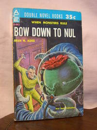 BOW DOWN TO NUL, bound with THE DARK DESTROYERS