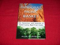 Pandora's Picnic Basket : The Potential Hazards of Genetically, Modified Foods