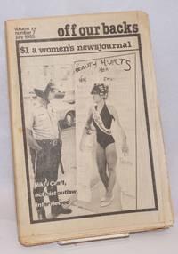 Off Our Backs: a women\'s news journal; vol. 15, #7, July 1985; Nikki Craft, Activist Outlaw interviewd