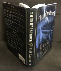 Thunderstruck by  Erik Larson - First Edition/First Printing.   - 2006 - from Bob's Rare Books and Biblio.com