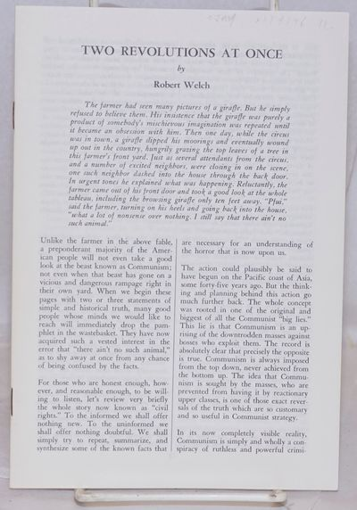 Belmont, MA: American Opinion, n.d.. 15p., wraps. Reprint series. Indictment of the Civil Rights mov...