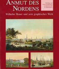 image of Anmut des Nordens: Wilhelm Heuer und sein Graphisches Werk