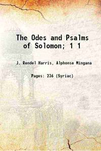 The Odes and Psalms of Solomon Volume 1 1916 [Hardcover] by  Alphonse Mingana Rendel Harris - Hardcover - 2020 - from Gyan Books (SKU: 1111001271731)