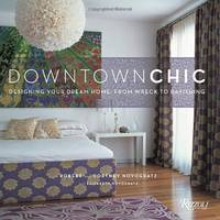 Downtown Chic by  Courtney Novogratz - Paperback - from World of Books Ltd and Biblio.com