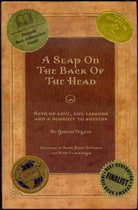 A Slap on the Back of the Head: Acts of Love, Life Lessons and a Journey to Success