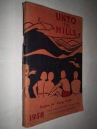 Unto The Hills. Studies For Young People 1958