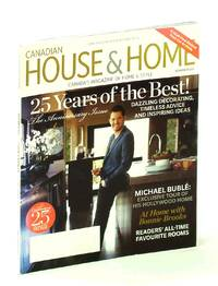 image of Canadian House & Home - Canada's Magazine of Home & Style, November [Nov.] 2011 - Tour Michael Buble's Hollywood Home