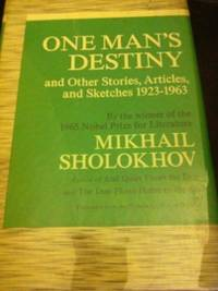 image of One Man's Destiny: And Other Stories, Articles and Sketches