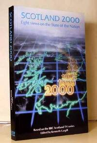 Scotland 2000 : Eight Views on the State of the Nation
