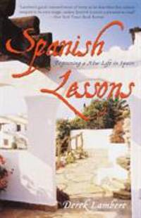 Spanish Lessons : Beginning a New Life in Spain