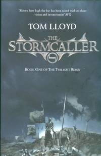The Stormcaller: The Twilight Reign: Book 1: Book One of the Twilight Reign