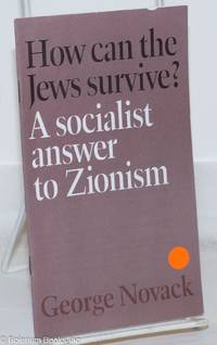 image of How can the Jews survive? A socialist answer to Zionism