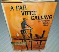 A FAR VOICE CALLING
