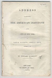 Address delivered before the American Institute of the City of New York, at their fourth annual fair, October 14, 1831.
