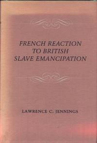 French Reaction to British Slave Emancipation