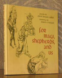 FOR MAGI, SHEPHERDS, AND US