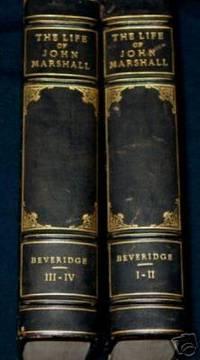 THE LIFE OF JOHN MARSHALL -4 volumes in 2 volume set.