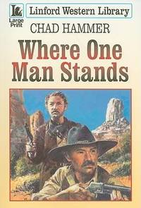 Where One Man Stands (Linford Western)