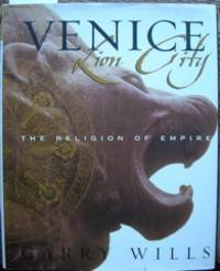 image of Venice: Lion City. The Religion of Empire
