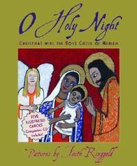 O Holy Night : Christmas with the Boys Choir of Harlem by Boys Choir of Harlem Staff; Public Domain Staff - Hardcover - 2004 - from ThriftBooks (SKU: G0060009799I4N01)
