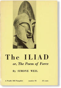 The Iliad; or, The Poem of Force