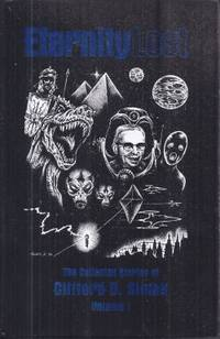image of ETERNITY LOST: The Collected Stories of Clifford D. Simak I