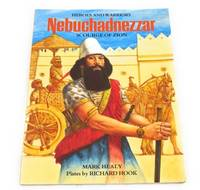 Nebuchadnezzar: Scourge of Zion (Heroes and Warriors)