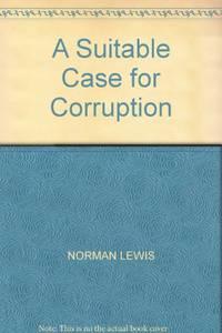 image of A Suitable Case for Corruption