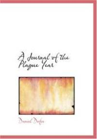 image of A Journal of the Plague Year: written by a citizen who continued all the while in London?